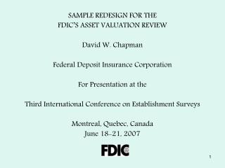 SAMPLE REDESIGN FOR THE  FDIC S ASSET VALUATION REVIEW  David W. Chapman  Federal Deposit Insurance Corporation  For Pre
