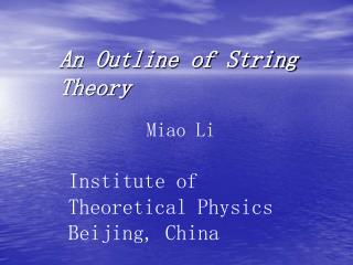An Outline of String Theory
