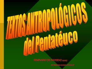 SEMINARIO DE INVIERNO 2007 RAYMUNDO RAMOS D VALOS