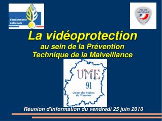 La vid oprotection au sein de la Pr vention Technique de la Malveillance