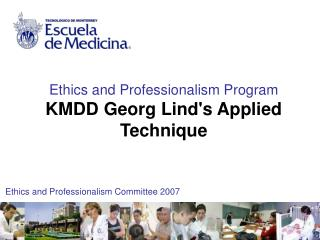 Ethics and Professionalism Program KMDD Georg Linds Applied Technique