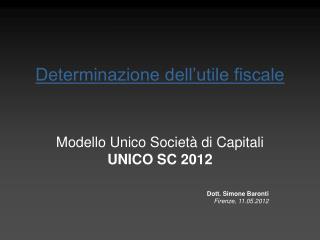 Determinazione dell utile fiscale
