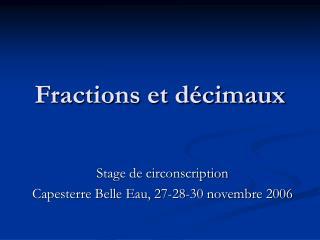 Fractions et d cimaux