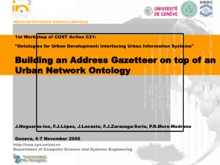 1st Workshop of COST Action C21:  Ontologies for Urban Development: Interfacing Urban Information Systems   Building an