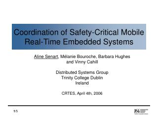Coordination of Safety-Critical Mobile Real-Time Embedded Systems