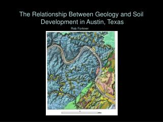 The Relationship Between Geology and Soil  Development in Austin, Texas