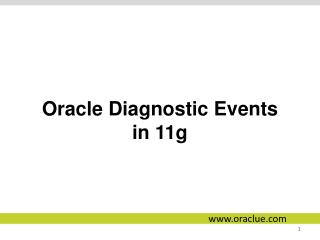 Oracle Diagnostic Events in 11g