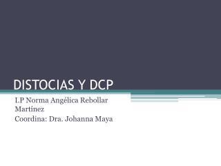 DISTOCIAS Y DCP