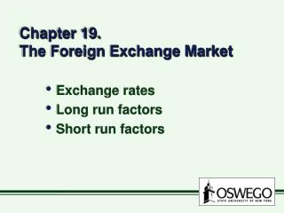 Chapter 19. The Foreign Exchange Market