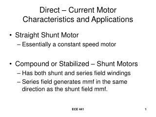 Direct   Current Motor  Characteristics and Applications