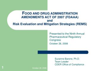 FOOD AND DRUG ADMINISTRATION AMENDMENTS ACT OF 2007 FDAAA and Risk Evaluation and Mitigation Strategies REMS