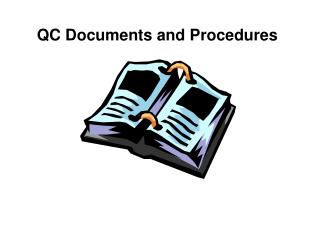 QC Documents and Procedures