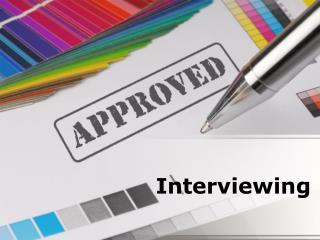 interviewing (modern) powerpoint presentation content: 139 s
