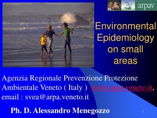 Environmental Epidemiology  on small areas
