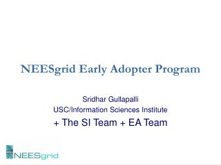 NEESgrid Early Adopter Program