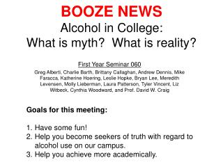 BOOZE NEWS Alcohol in College: What is myth  What is reality