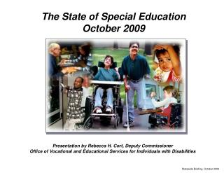 Presentation by Rebecca H. Cort, Deputy Commissioner Office of Vocational and Educational Services for Individuals with