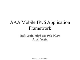 AAA Mobile IPv6 Application Framework