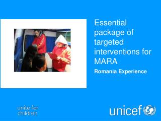 Essential package of targeted interventions for MARA