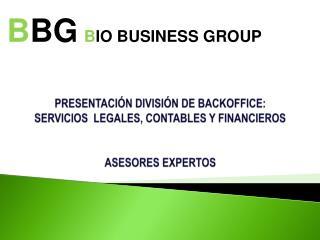 PRESENTACI N DIVISI N DE BACKOFFICE:  SERVICIOS  LEGALES, CONTABLES Y FINANCIEROS    ASESORES EXPERTOS