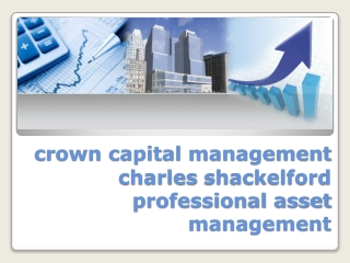 Crown Capital Management Charles Shackelford Professional As