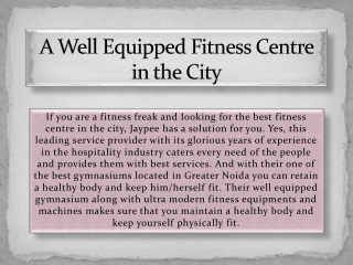 A Well Equipped Fitness Centre in the City