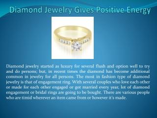 Diamond Jewelry Gives Positive Energy Says Amcor Design
