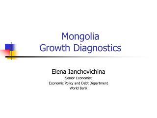 Mongolia  Growth Diagnostics