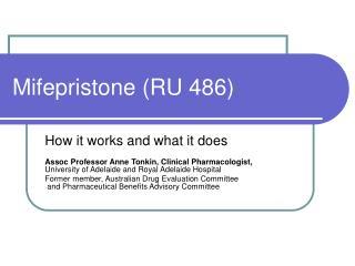 Mifepristone RU 486