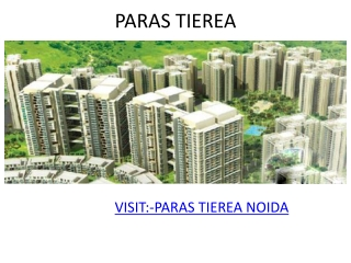 Paras Tierea Apartments Call Us 09717768855.