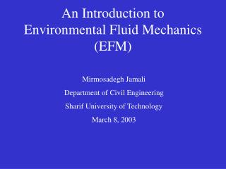 An Introduction to Environmental Fluid Mechanics EFM