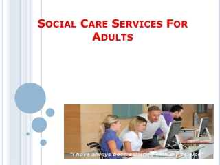 Social Care Services For Adults