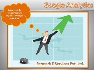 Learn Google Analytics Custom Report Creation