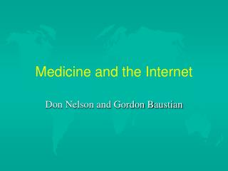 Medicine and the Internet
