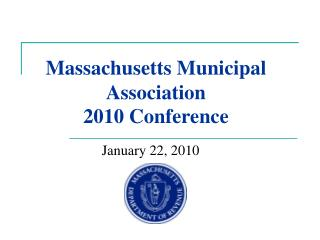 Massachusetts Municipal Association  2010 Conference