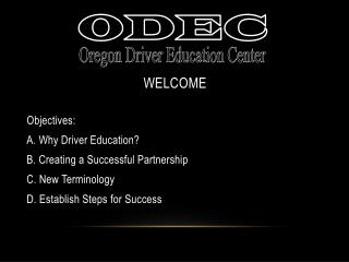 Parent-Student  Orientation  Created by: Oregon Driver Education Center