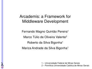 Arcademis: a Framework for Middleware Development