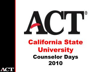 California State University  Counselor Days 2010