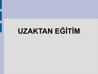UZAKTAN EGITIM