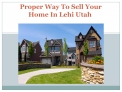 Proper Way To Sell Your Home In Lehi Utah