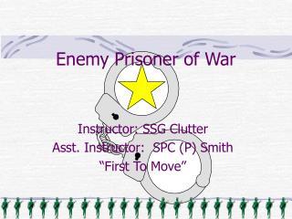 Enemy Prisoner of War