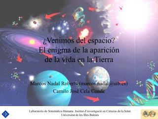 Venimos del espacio El enigma de la aparici n  de la vida en la Tierra