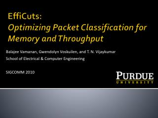 EffiCuts: Optimizing Packet Classification for Memory and Throughput