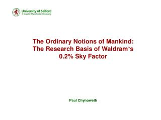 The Ordinary Notions of Mankind: The Research Basis of Waldram s 0.2 Sky Factor