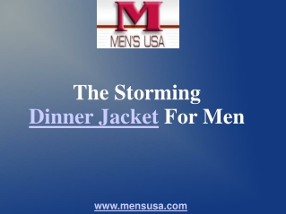 The Storming Dinner Jacket For Men