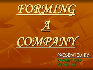 FORMING   A     COMPANY