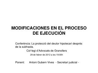 MODIFICACIONES EN EL PROCESO DE EJECUCI N