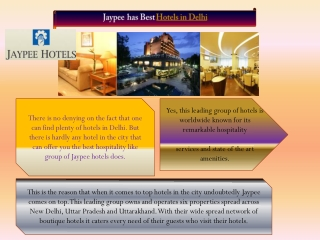 Jaypee has Best Hotels in Delhi