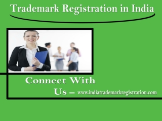 Trademark Registration in India to Deserve Trade Escalation