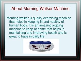 Morning walker